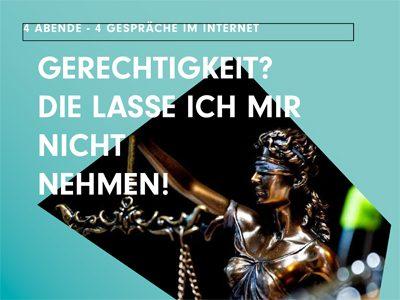 Online-Gesprächsabende zum Thema Gerechtiglkeit