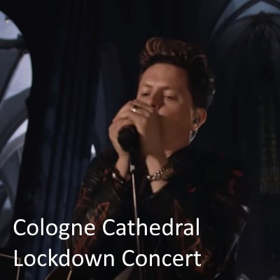 Cologne Cathedral Lockdown Concert