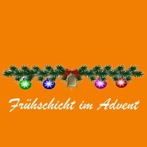 Frühschicht im Advent