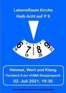 halb-acht-auf-p8 - Parkscheibe - 02.07.2021